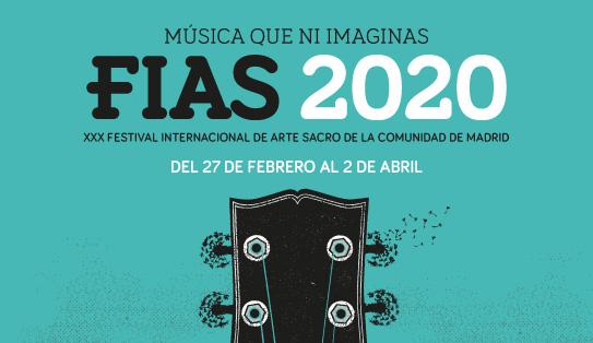 FIAS 2020-XXX FESTIVAL INTER. DE ARTE SACRO – COMUNIDAD DE MADRID